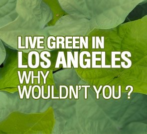Live Green in Los Angeles